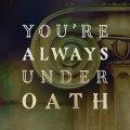 Under Oath SOCIAL