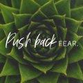 Push-Back-Fear