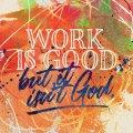 Work-Is-Good-SOCIAL