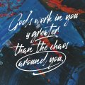 Gods-Work-Is-Greater-than-the-Chaos-DESKTOP