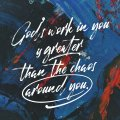 Gods-Work-Is-Greater-than-the-Chaos-MOBILE