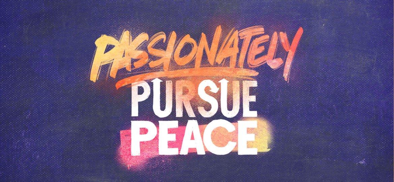 Sermon Cover Photo - Passionately Pursue Peace